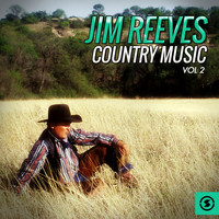 Jim Reeves - Jim Reeves Country Music, Vol. 2