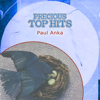 Paul Anka - Precious Top Hits: Paul Anka