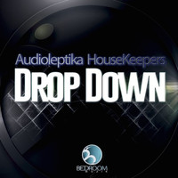 Audioleptika, HouseKeepers - Drop Down