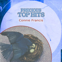 Connie Francis - Precious Top Hits: Connie Francis