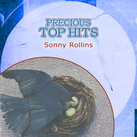 Sonny Rollins - Precious Top Hits: Sonny Rollins