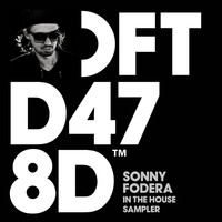 Sonny fodera - Sonny Fodera In The House Sampler