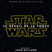 John Williams - Star Wars: Le Réveil de la Force (Bande Originale du Film)