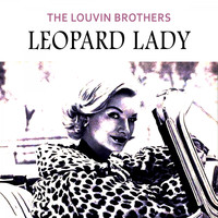 The Louvin Brothers - Leopard Lady