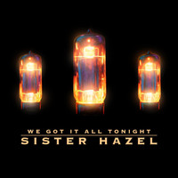 Sister Hazel - We Got It All Tonight