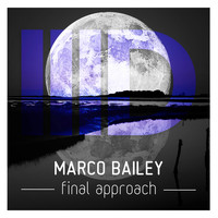 Marco Bailey - Final Approach