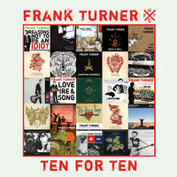 Frank Turner - Ten for Ten