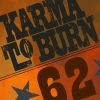 Karma To Burn - Sixty-Two