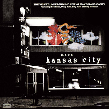 The Velvet Underground - Live At Max's Kansas City (Expanded & Remastered)
