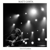 Matt Costa - Live in London - Single