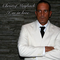 Christof Maybach - I'm in Love