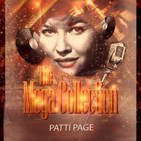 Patti Page - The Mega Collection