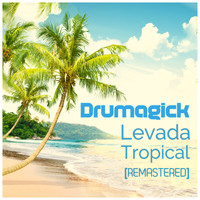 Drumagick - Levada Tropical