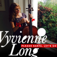 Vyvienne Long - Please Santa, Lets Go