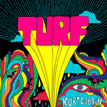 Turf - Kurt Cobain - Single