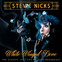 Stevie Nicks - White Winged Dove