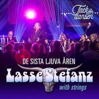 Lasse Stefanz - De sista ljuva åren (with strings)