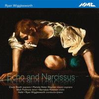 Hallé Orchestra - Ryan Wigglesworth: Echo and Narcissus