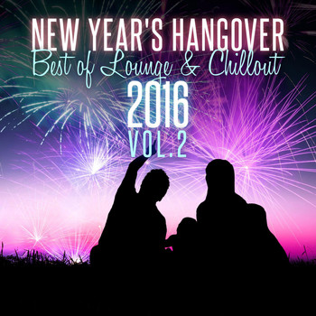 Various Artists - New Year's Hangover: Best of Lounge & Chillout 2016, Vol. 2