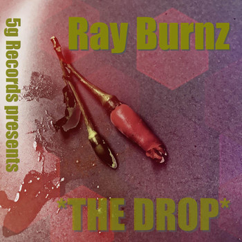 Ray Burnz - The Drop