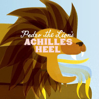 Pedro The Lion - Achilles' Heel (Remastered Version)