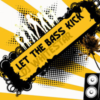 Dj Whitestar - Let the Bass Kick
