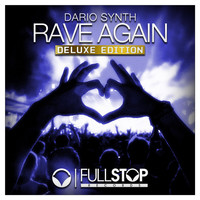 Dario Synth - Rave Again (Deluxe Edition)
