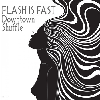 Flash Is Fast - Downtown Shuffle