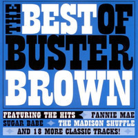 Buster Brown - The Best Of Buster Brown