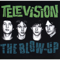 Television - The Blow Up