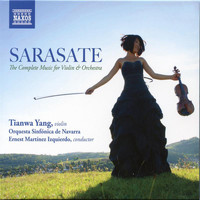 Tianwa Yang - Sarasate: The Complete Music for Violin & Orchestra