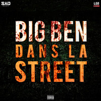 Big Ben - Dans la street (Explicit)