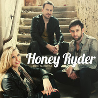 Honey Ryder - Born In a Bottle