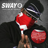 Sway - These Are My Promos (2003-2005) (Explicit)