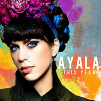 Ayala - This Year