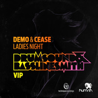 Demo & Cease - Ladies Night (Explicit)