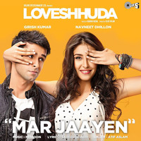 "Atif Aslam - Mar Jaayen (From ""Loveshhuda"")"