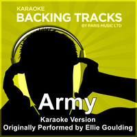 Paris Music - Army (Originally Performed By Ellie Goulding) [Karaoke Version] (Explicit)