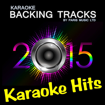 Paris Music - Karaoke Hits 2015, Vol. 4 (Explicit)