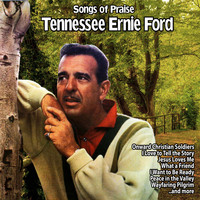 Tennessee Ernie Ford - Songs of Praise