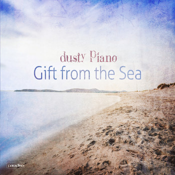 Dusty Piano - Gift From The Sea