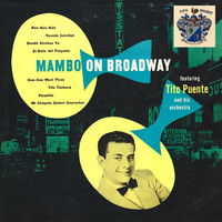 Tito Puente - Mambo on Broadway