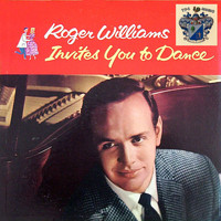 Roger Williams - Roger Williams Invites You to Dance