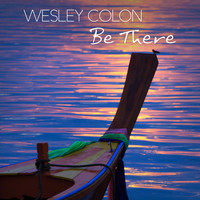 Wesley Colon - Be There