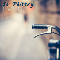 So Phistry - Twelfy