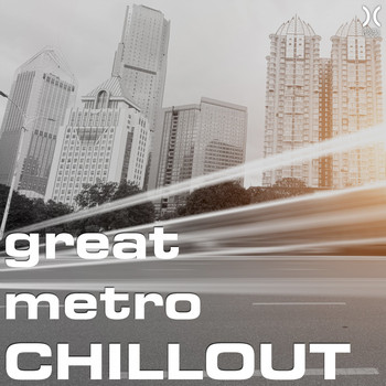 Various Artists - Great Metro Chillout