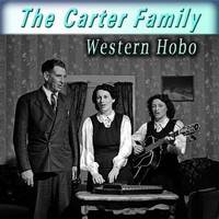 The Carter Family - Western Hobo