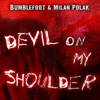 Bumblefoot - Devil on My Shoulder