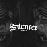 Silencer - Denied - EP