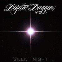 Digital Daggers - Silent Night